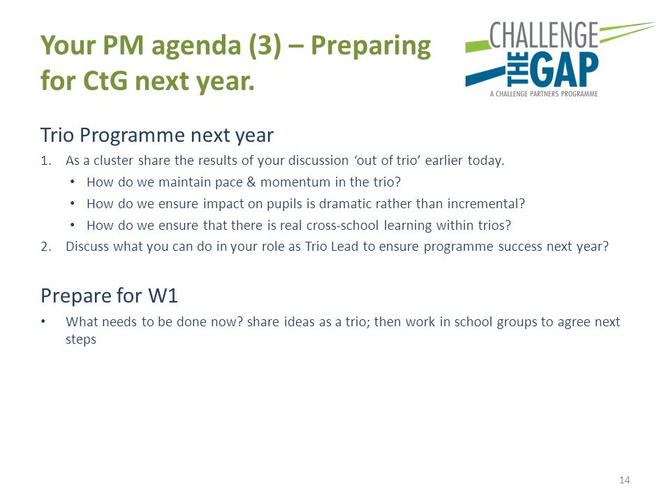 Your PM agenda (3) – Preparing for CtG next year.