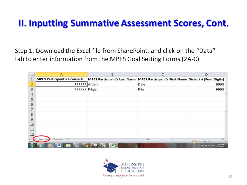 """II. Inputting Summative Assessment Scores, Cont. Step 1. Download the Excel file from SharePoint, and click on the """"Data"""" tab to enter information fro"""
