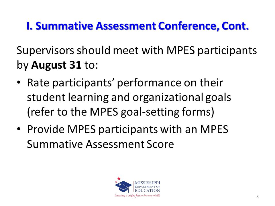 I.Summative Assessment Conference, Cont.