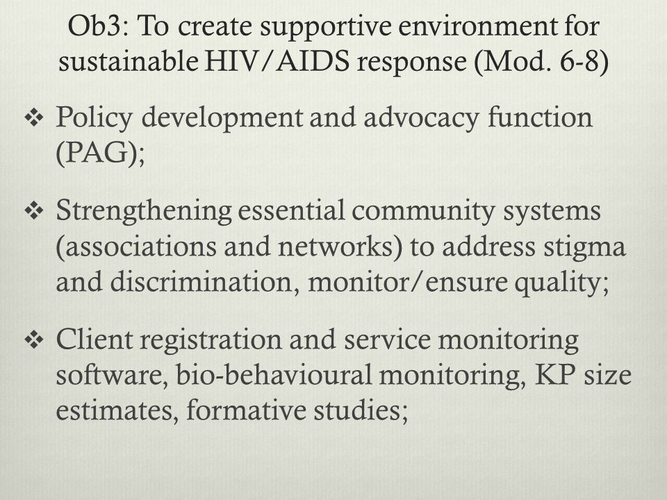 Ob3: To create supportive environment for sustainable HIV/AIDS response (Mod.