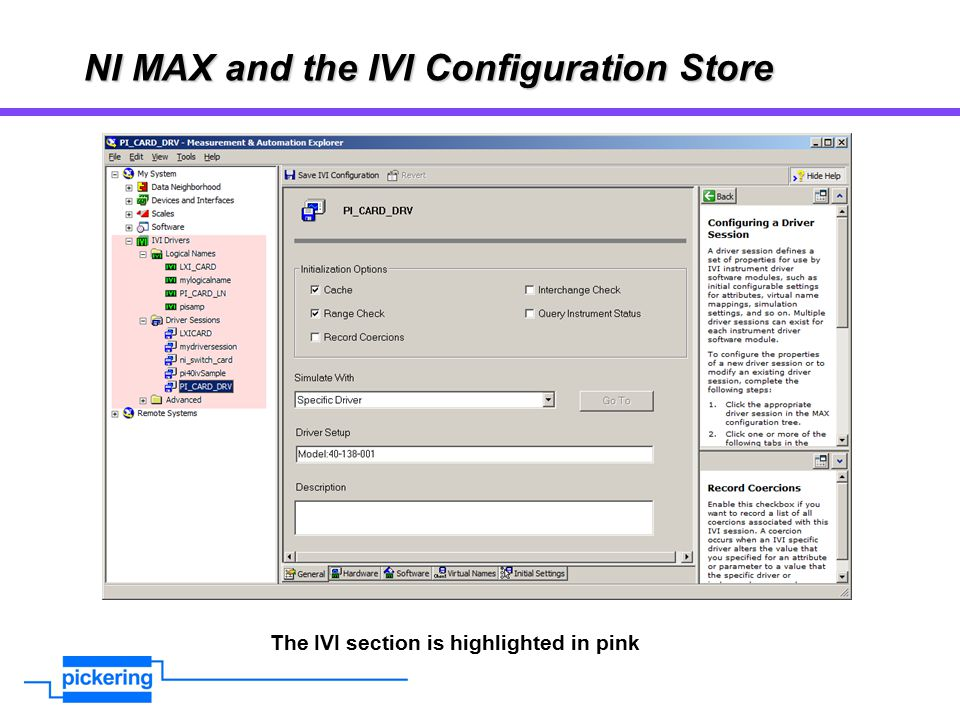 NI MAX and the IVI Configuration Store The IVI section is highlighted in pink