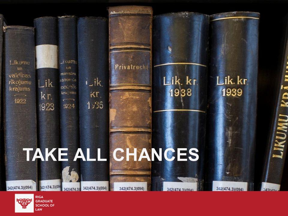 TAKE ALL CHANCES