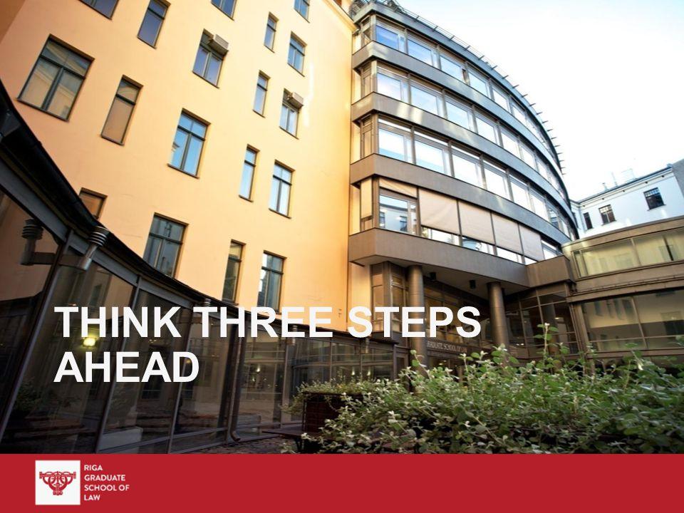 THINK THREE STEPS AHEAD