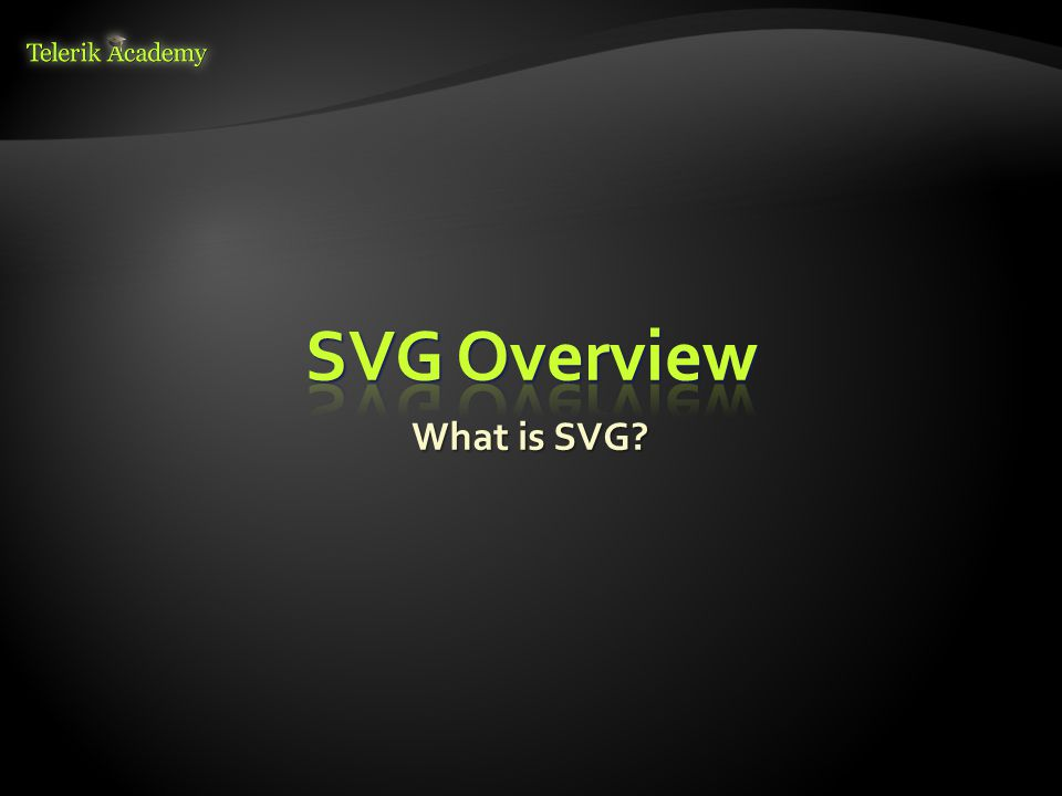 What is SVG