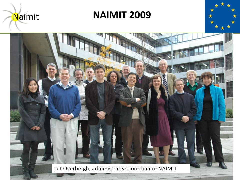 NAIMIT 2009 Naimit Lut Overbergh, administrative coordinator NAIMIT