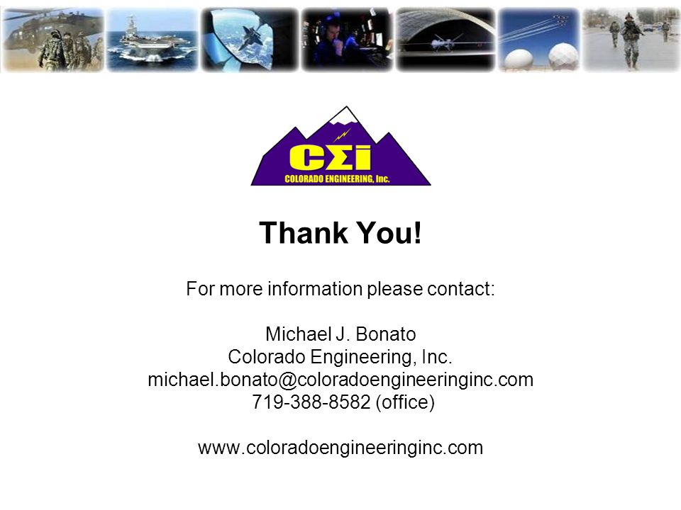 Thank You. For more information please contact: Michael J.