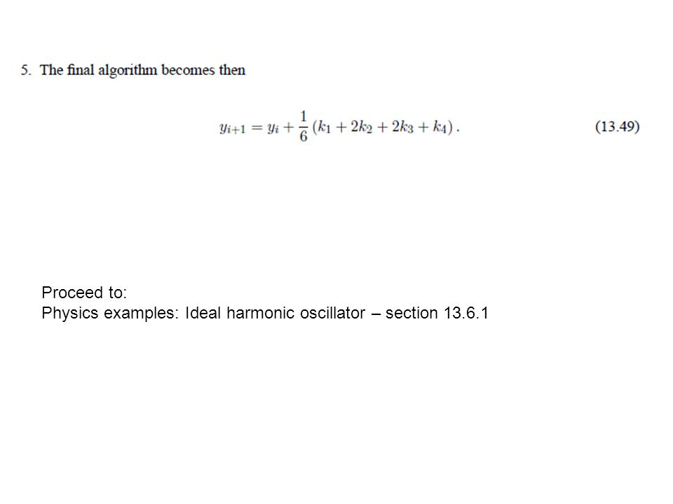 Proceed to: Physics examples: Ideal harmonic oscillator – section 13.6.1