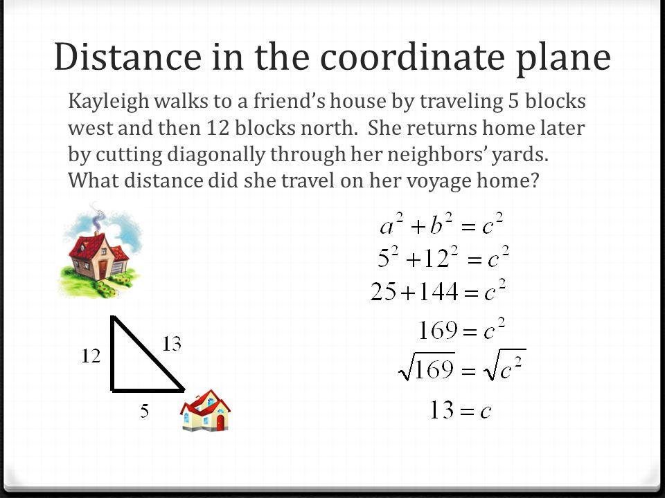 Coordinates State the coordinates: 0 A 0 B 0 C 0 D 0 E 0 F A B C D E F (5,2) (-8,-5) (-3,5) (4,-7) (0,4) (-7,0)