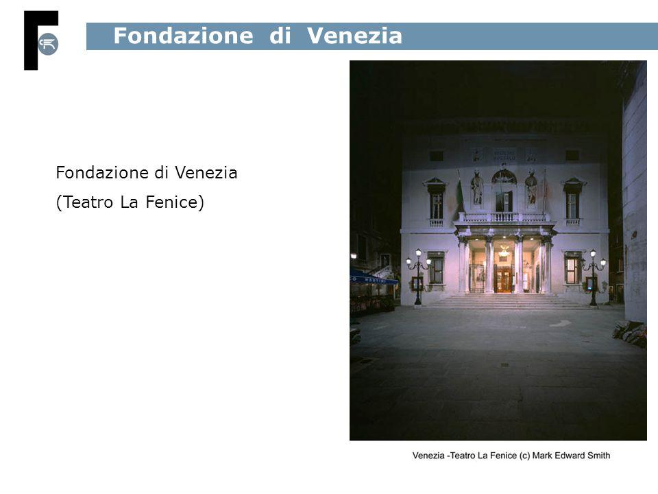 Fondazione di Venezia (Teatro La Fenice)