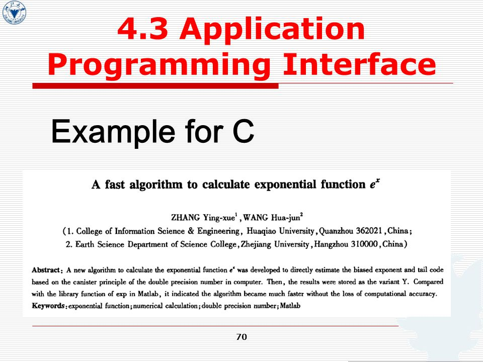 70 4.3 Application Programming Interface Example for C