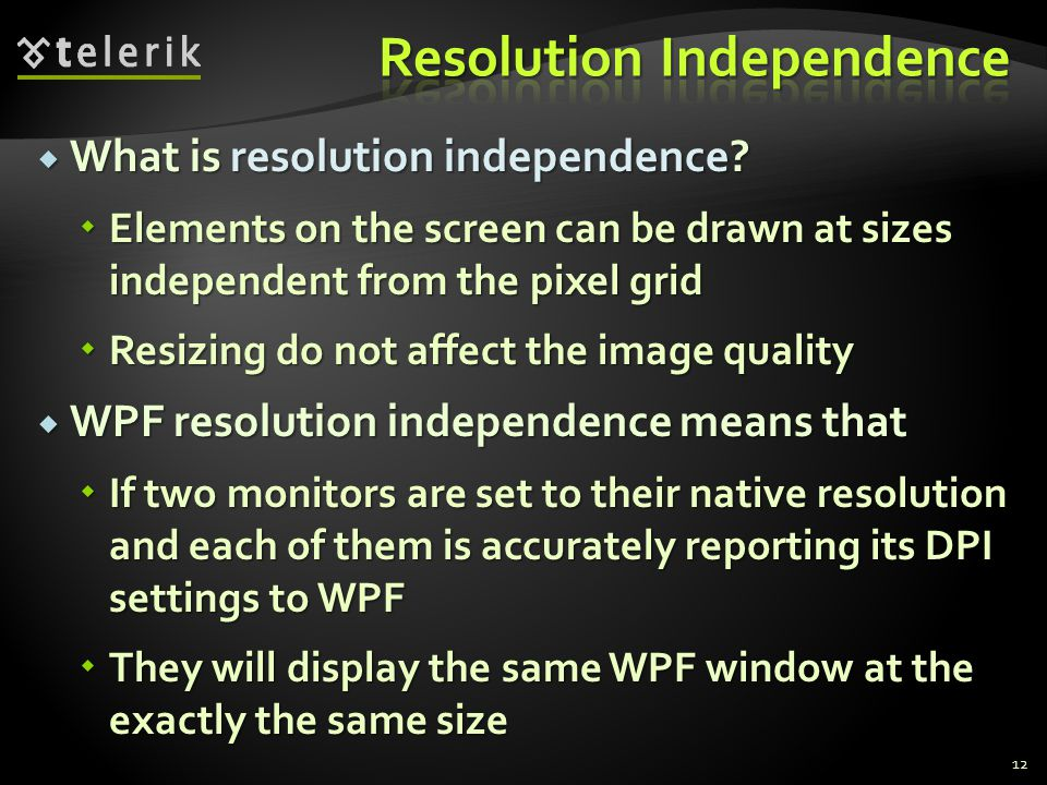  What is resolution independence.