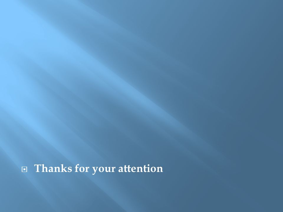  Thanks for your attention