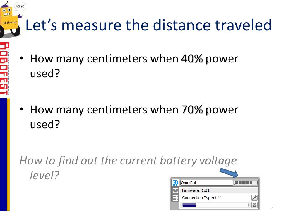 40% How many centimeters when 40% power used? 70% How many centimeters when 70% power used? How to find out the current battery voltage level? Let's m