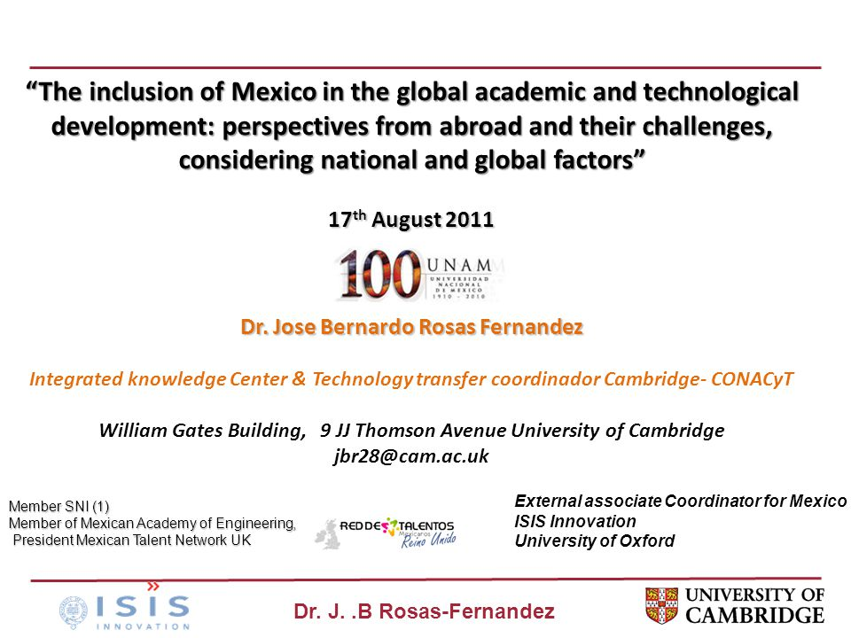 "Dr. J..B Rosas-Fernandez ""The inclusion of Mexico in the global academic and technological development: perspectives from abroad and their challenges,"