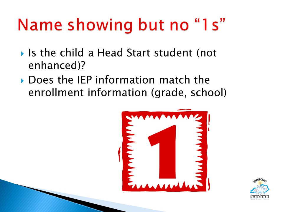  Is the child a Head Start student (not enhanced).
