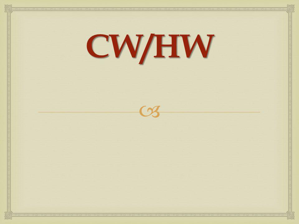 CW/HW