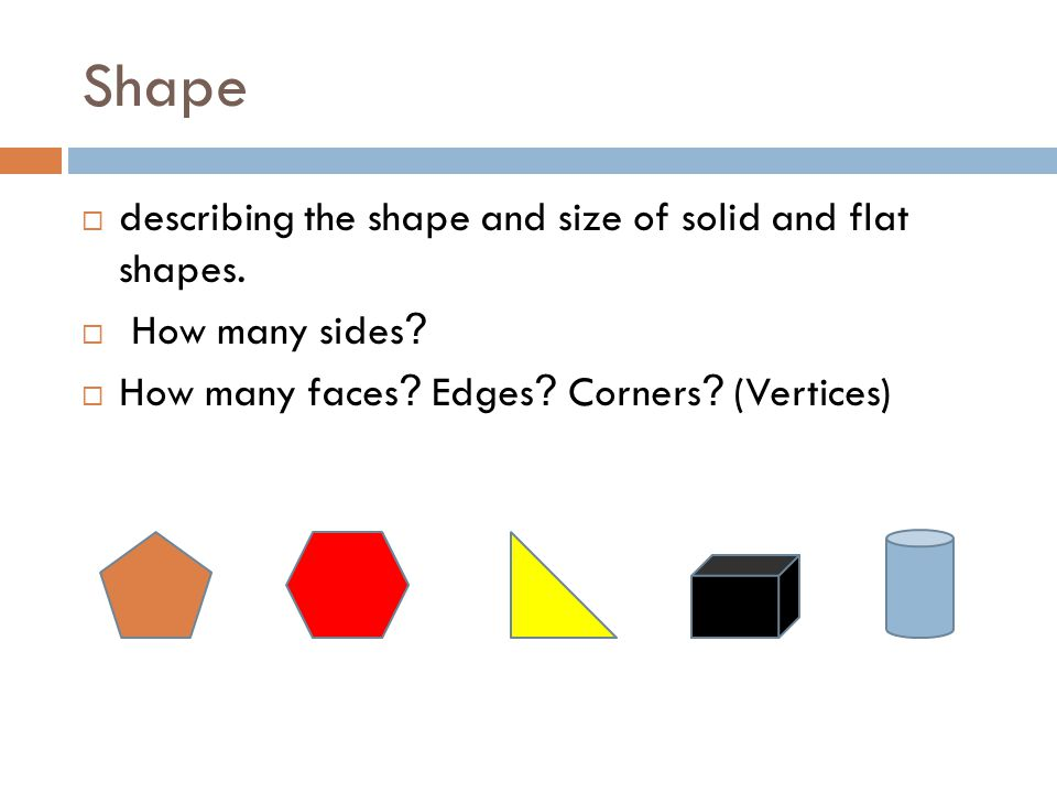 Shape  describing the shape and size of solid and flat shapes.
