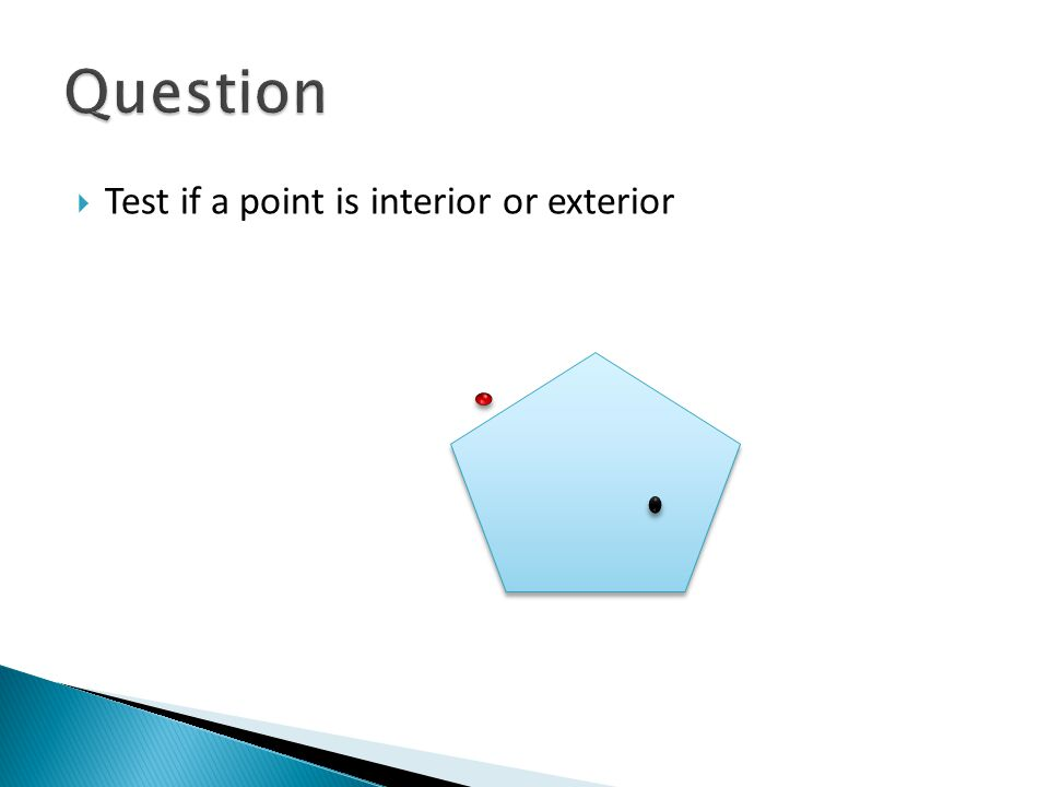  Test if a point is interior or exterior