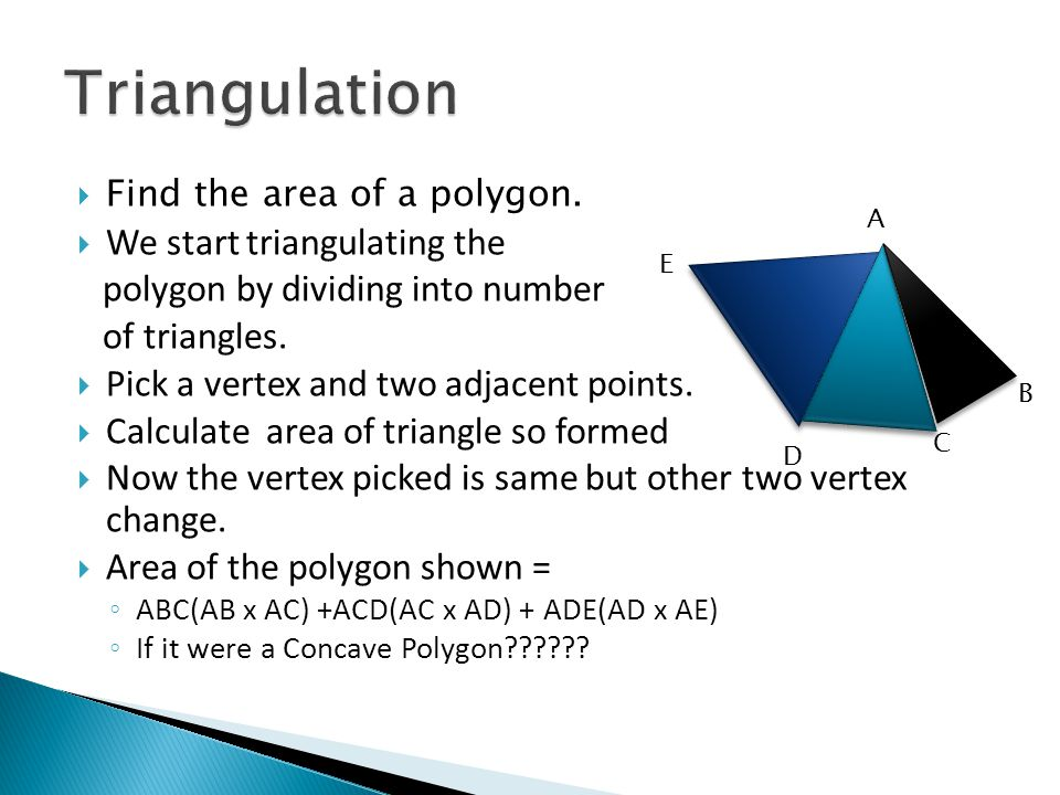  Find the area of a polygon.