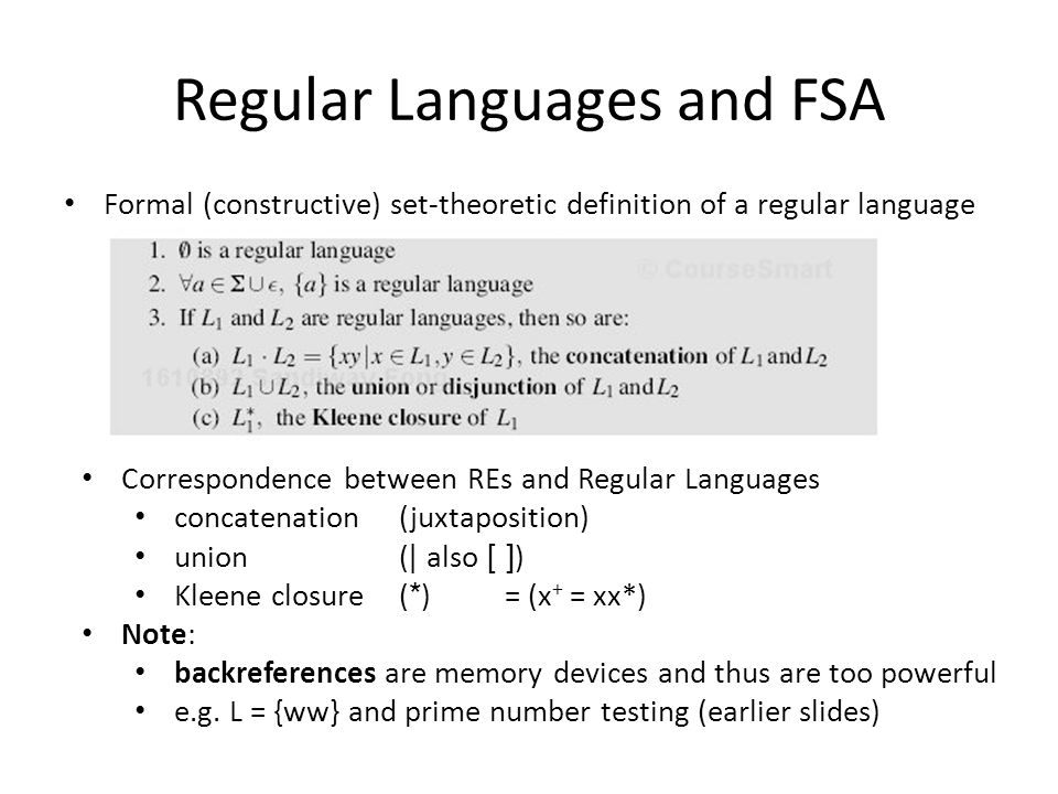 Regular Languages and FSA Other closure properties: Not true higher up: e.g.