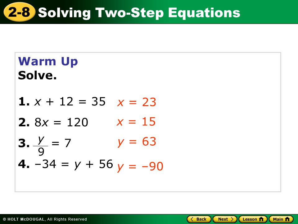 2-8 Solving Two-Step Equations Check It Out: Example 2B Continued Solve = 7.