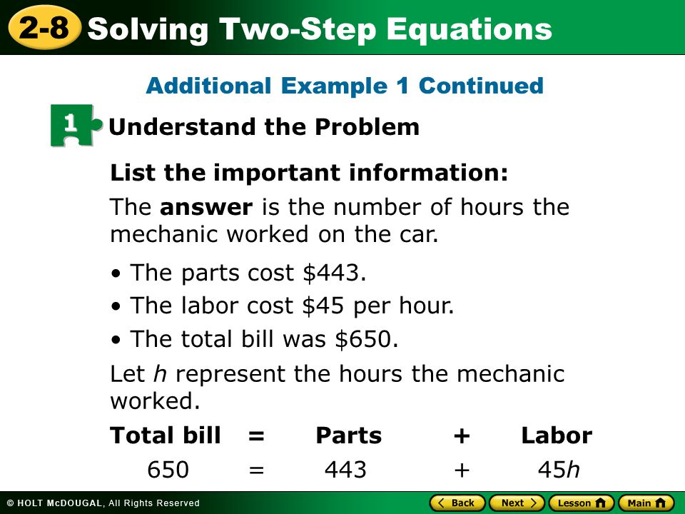 2-8 Solving Two-Step Equations Additional Example 2B: Solving Two-Step Equations Solve = 9.