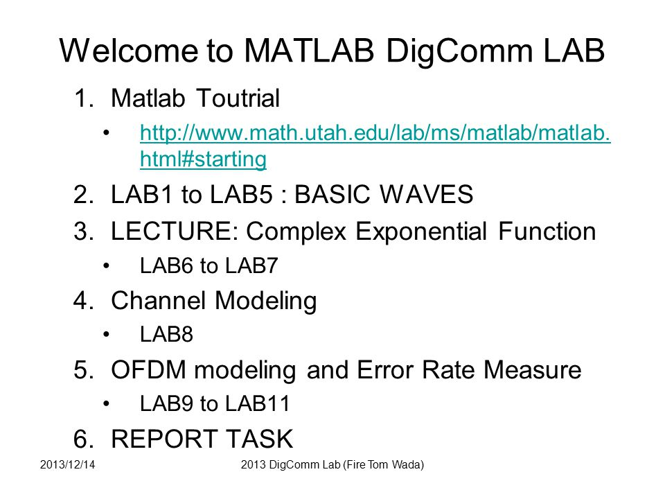 LECTURE: COMPLEX EXPONENTIAL FUNCTION 2013/12/142013 DigComm Lab (Fire Tom Wada)