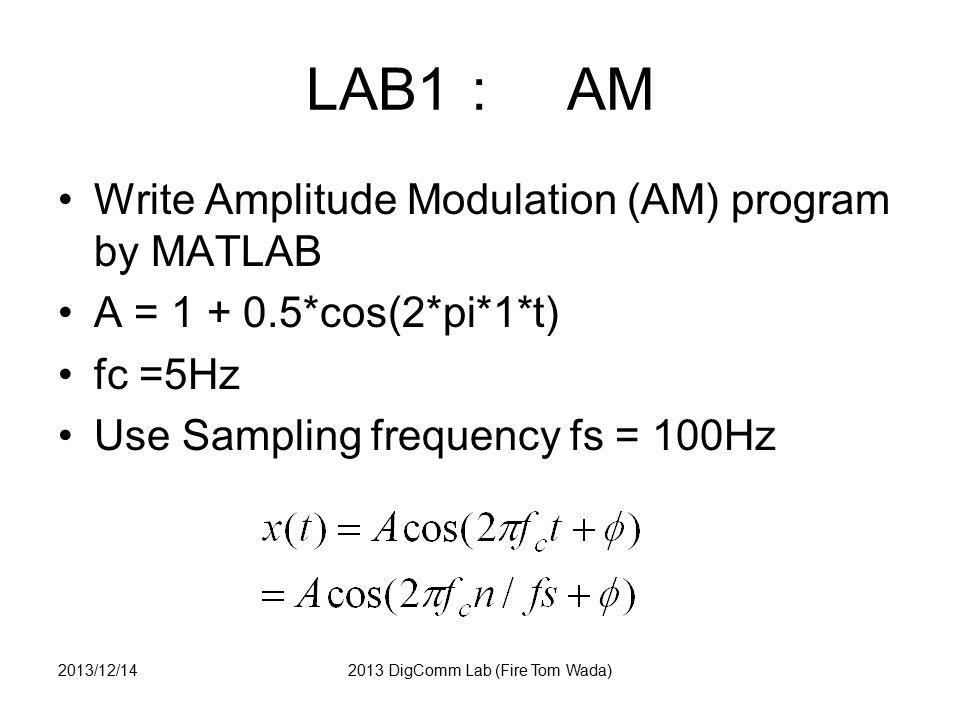 LAB7 : BER graph answer EBN0dB = 0:1:20; % EbN0 in dB EBN0 = 10.^(EBN0dB/10); BER_QPSK = 0.5*erfc(sqrt(EBN0)); figure(7); semilogy(EBN0dB, BER_QPSK); axis([0 20 1E-6 1]); xlabel( Eb/N0 (dB) ); ylabel( BER of OPSK ); grid on; title( QPSK BER ); 2013/12/142013 DigComm Lab (Fire Tom Wada)