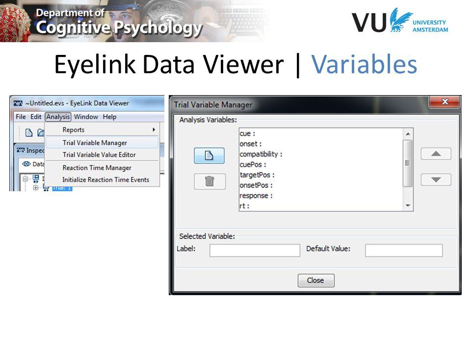 Eyelink Data Viewer | Variables