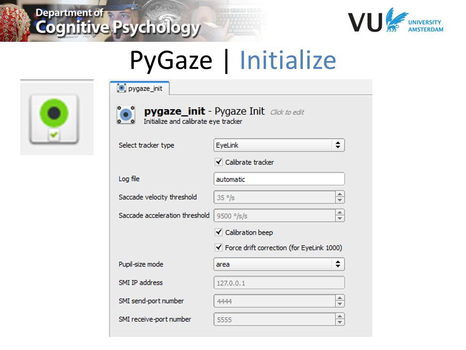 PyGaze | Initialize
