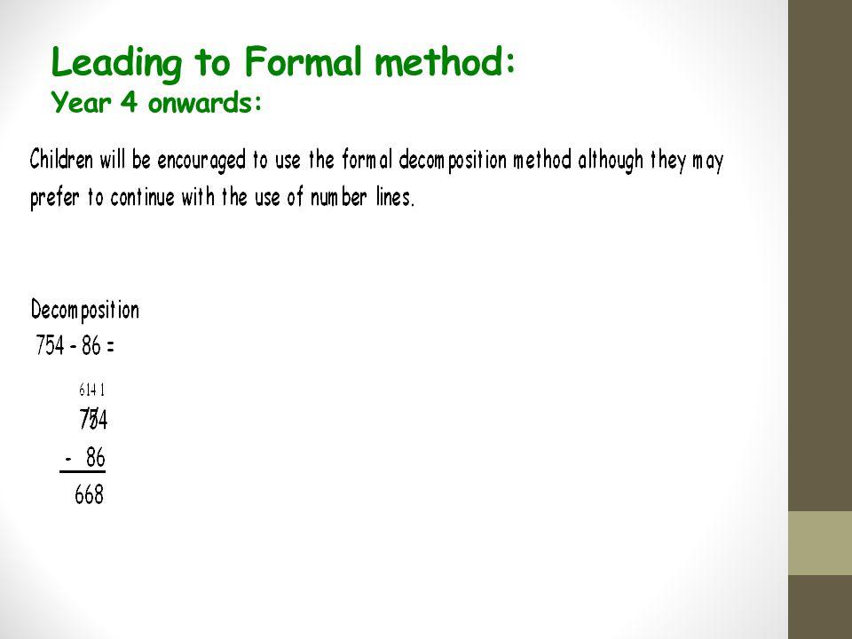 Leading to Formal method: Year 4 onwards: