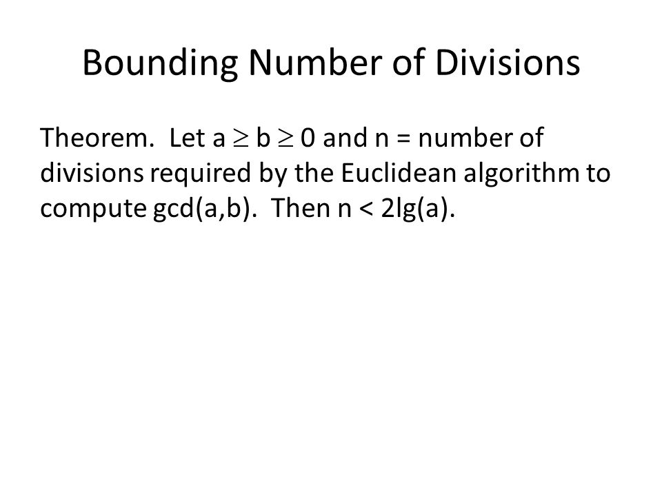Bounding Number of Divisions Theorem.