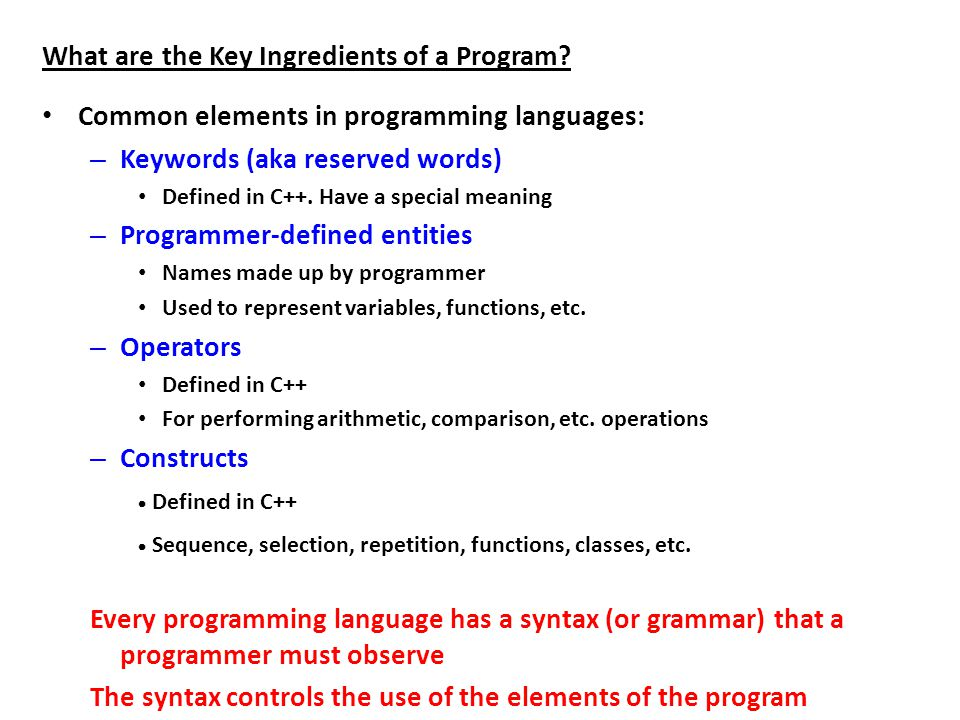 What are the Key Ingredients of a Program.