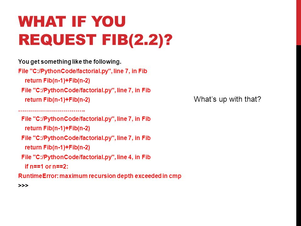 WHAT IF YOU REQUEST FIB(2.2). You get something like the following.