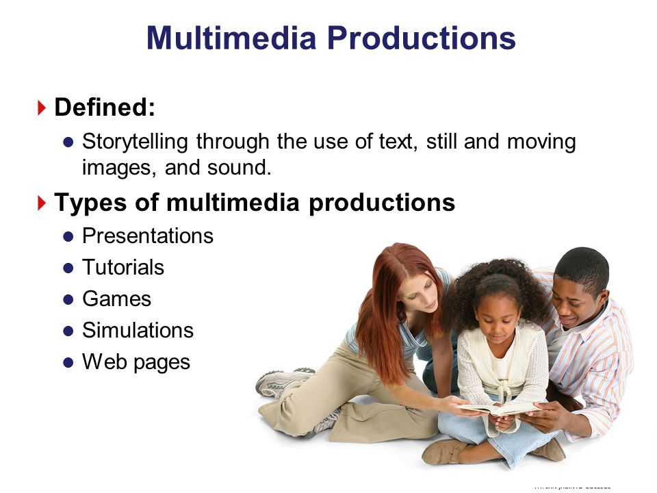 Multimedia Productions  Defined: Storytelling through the use of text, still and moving images, and sound.  Types of multimedia productions Presenta