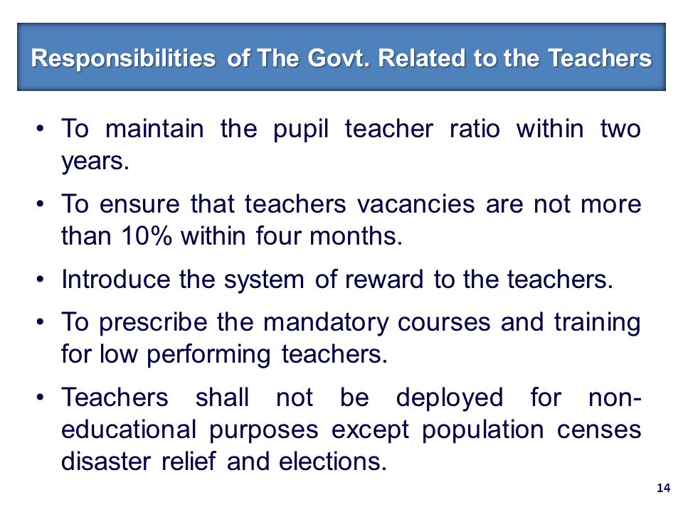 To maintain the pupil teacher ratio within two years.