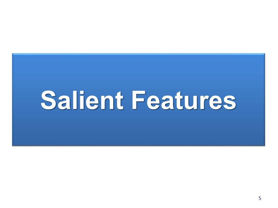5 Salient Features
