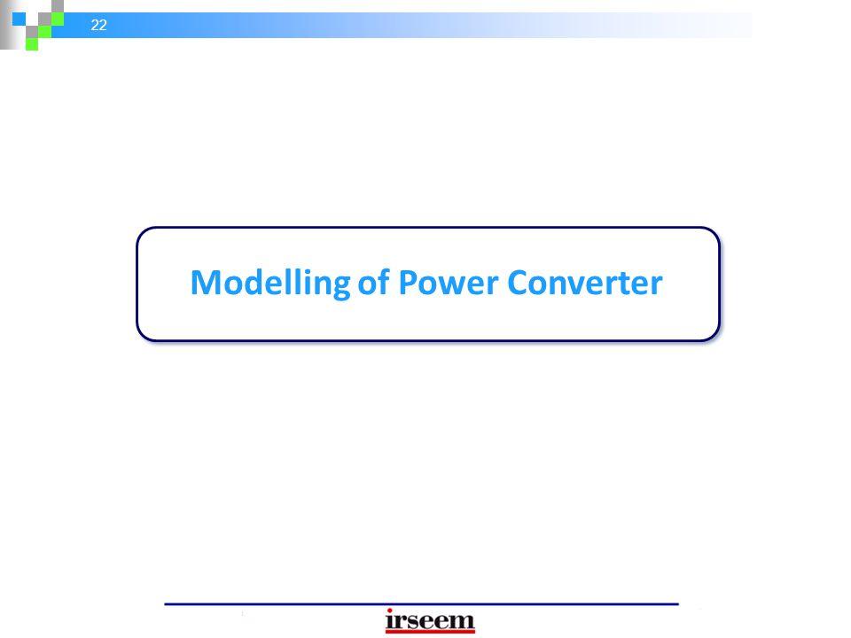 22 Modelling of Power Converter