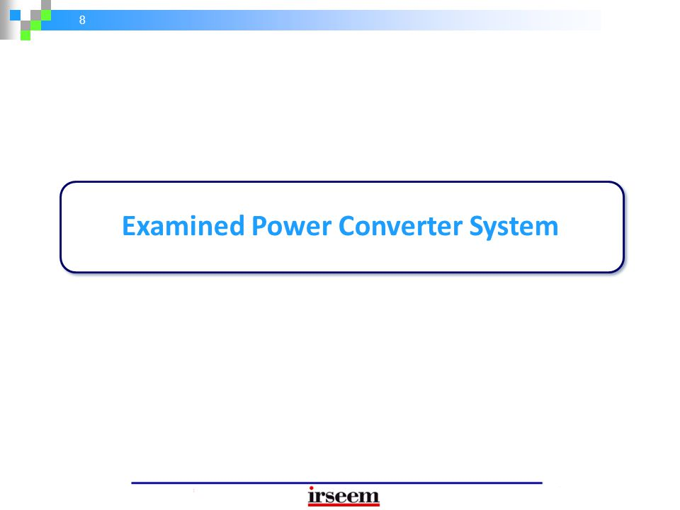 8 Examined Power Converter System