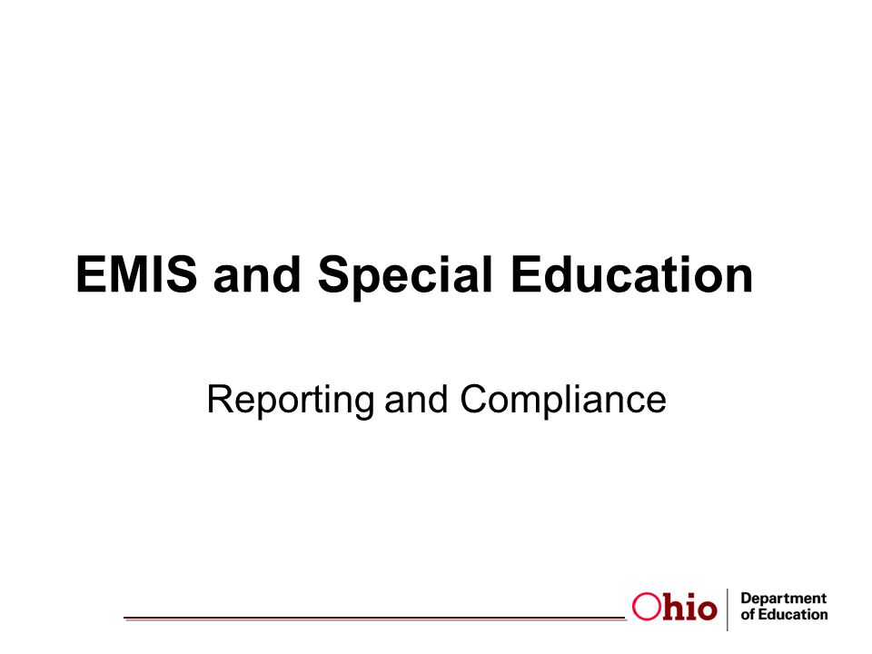 EMIS and Special Education Reporting and Compliance