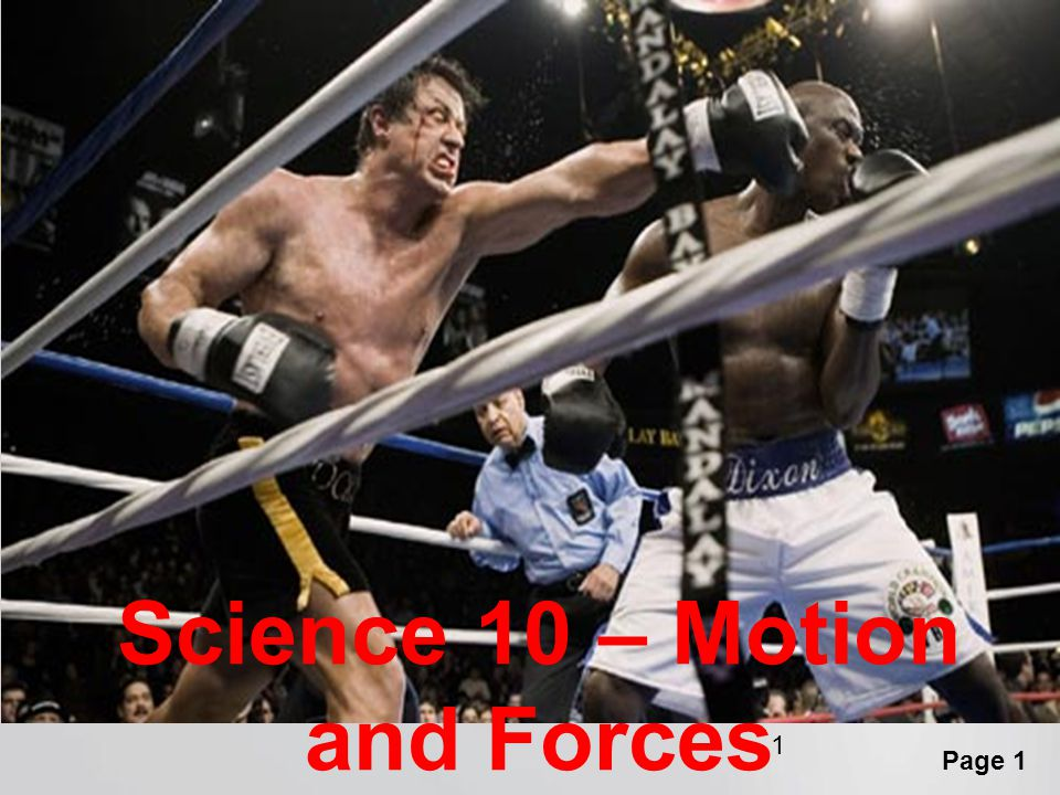 Page 1 1 Science 10 – Motion and Forces
