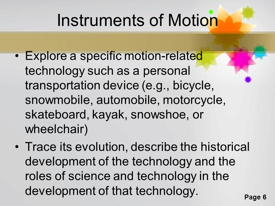 Page 7 Make a sign, brochure or 1 page paper that promotes your motion related technology You will have today and tomorrow to research and complete the assignment so USE YOUR TIME WISELY!!.