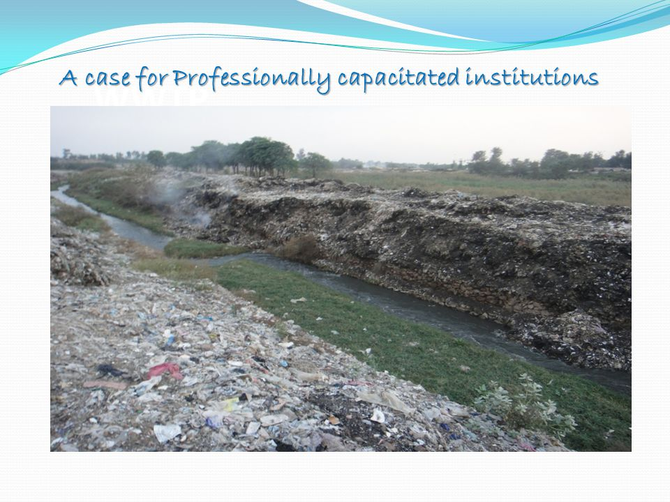 WWTP A case for Professionally capacitated institutions