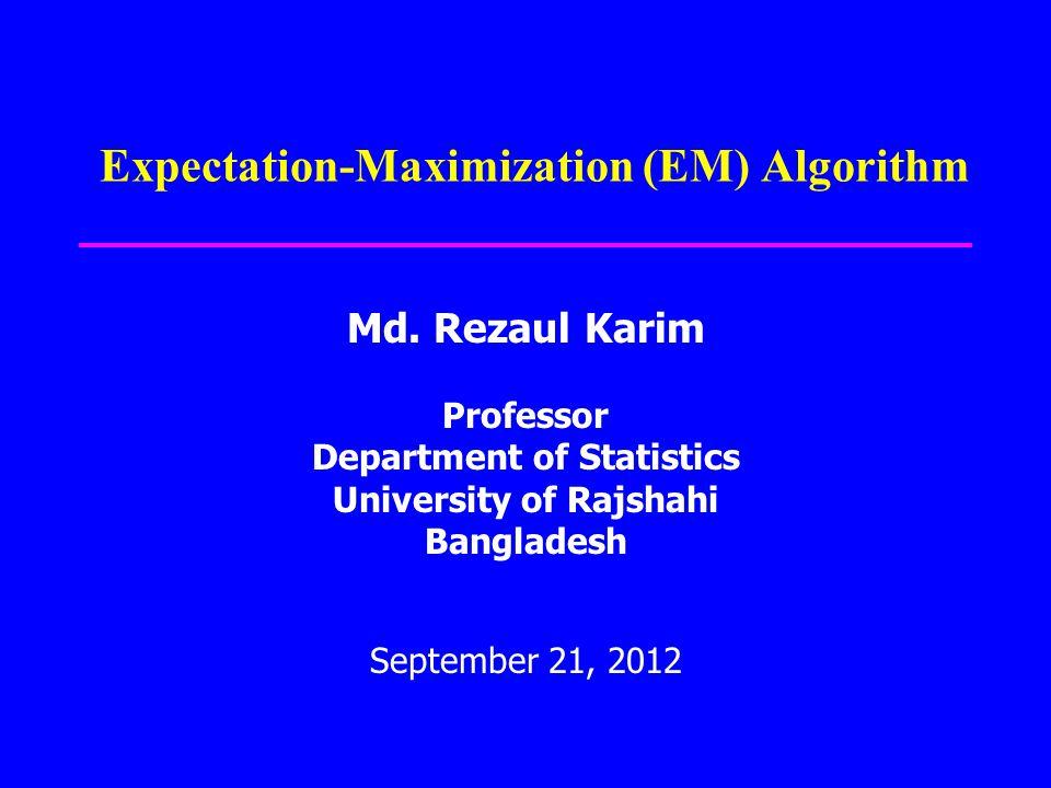 Expectation-Maximization (EM) Algorithm Md.
