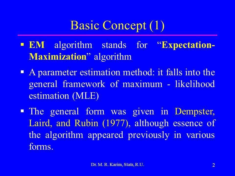 2 Basic Concept (1) Dr. M. R. Karim, Stats, R.U.