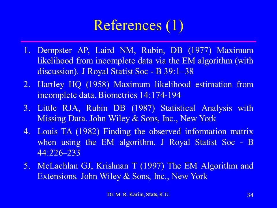 34 Dr. M. R. Karim, Stats, R.U.