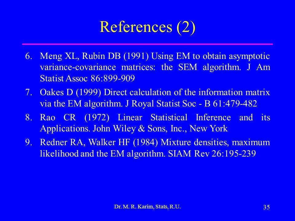35 Dr. M. R. Karim, Stats, R.U.