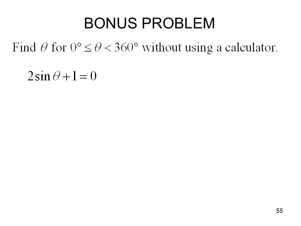 55 BONUS PROBLEM