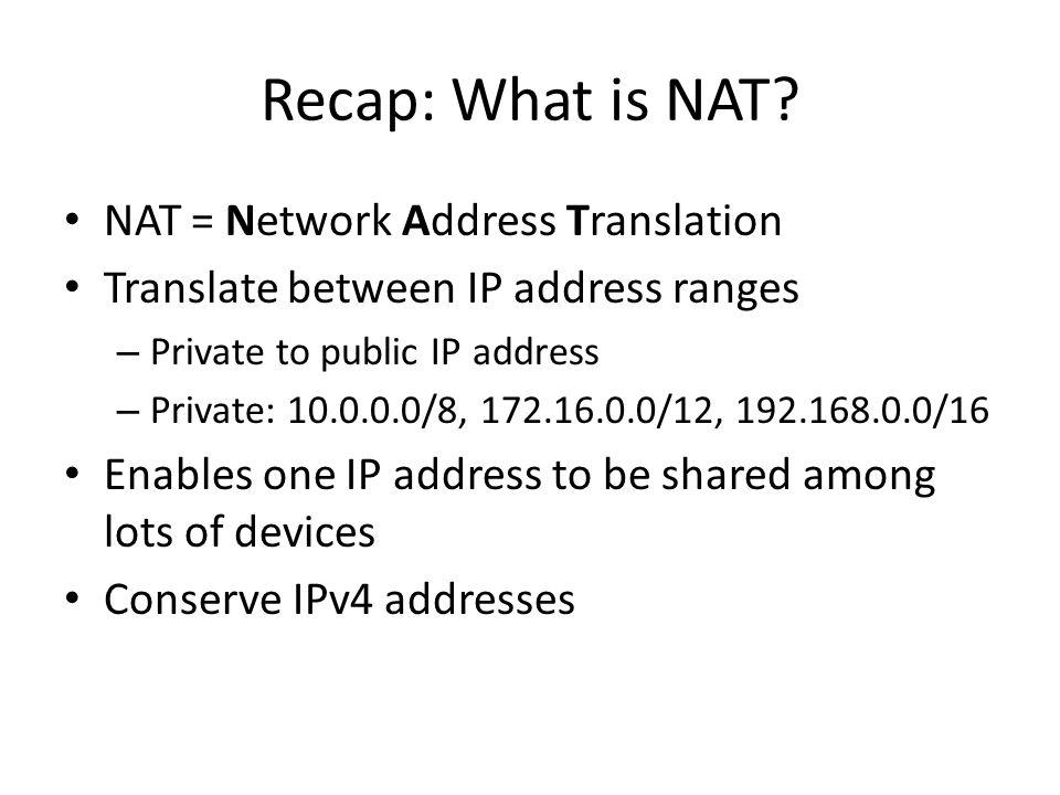 Recap: What is NAT.
