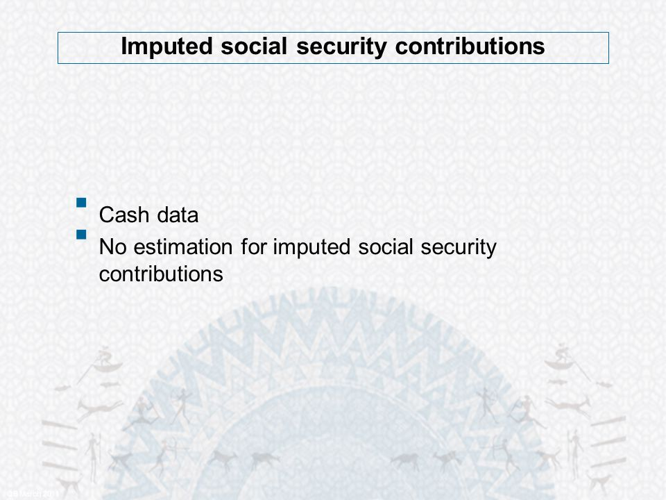 Imputed social security contributions QB March 2011  Cash data  No estimation for imputed social security contributions